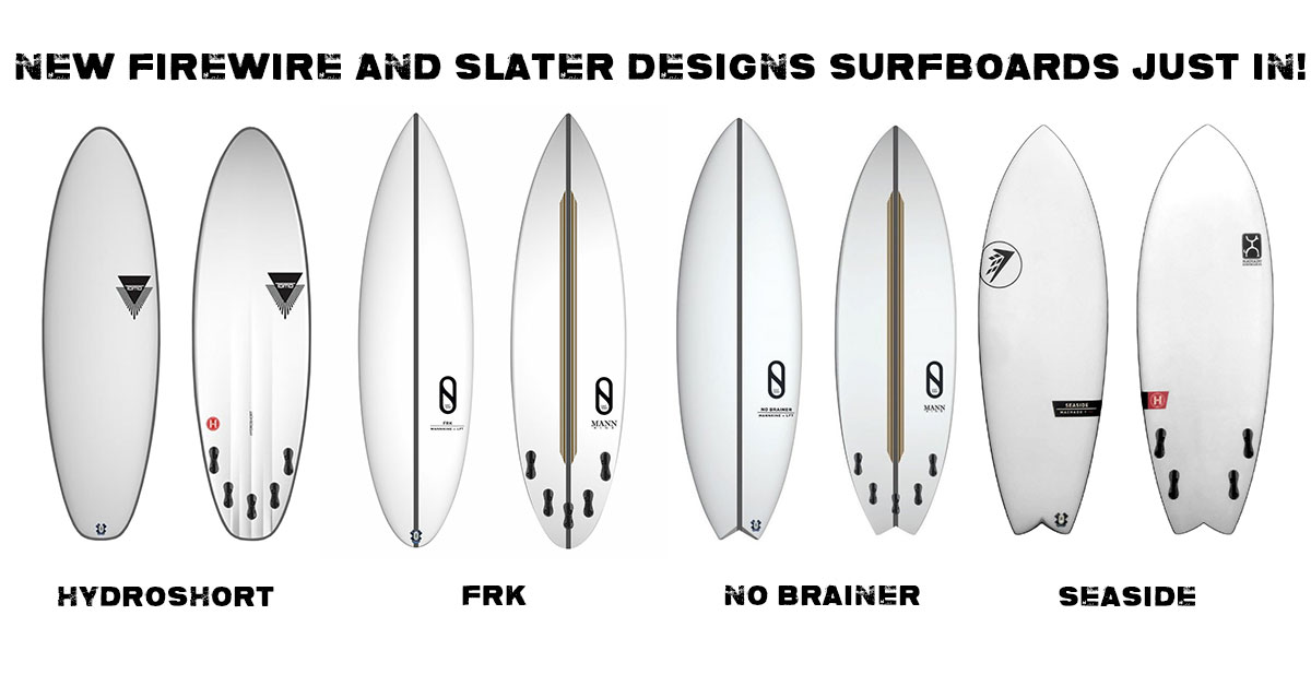 New Firewire and Slater designs surfboards